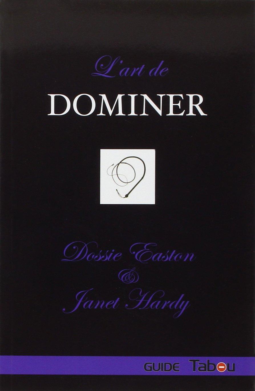 L'Art de Dominer
