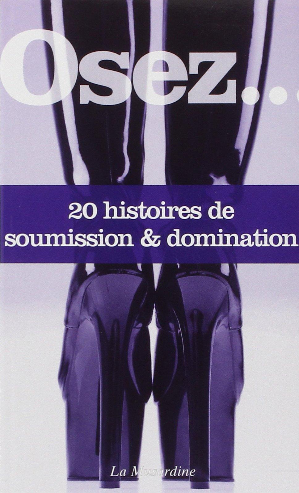 Osez 20 histoire de Domination Soumission